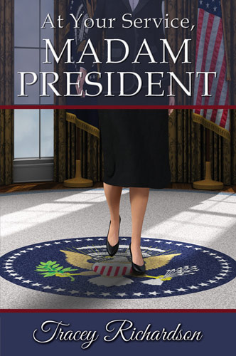 At Your Service, Madam President